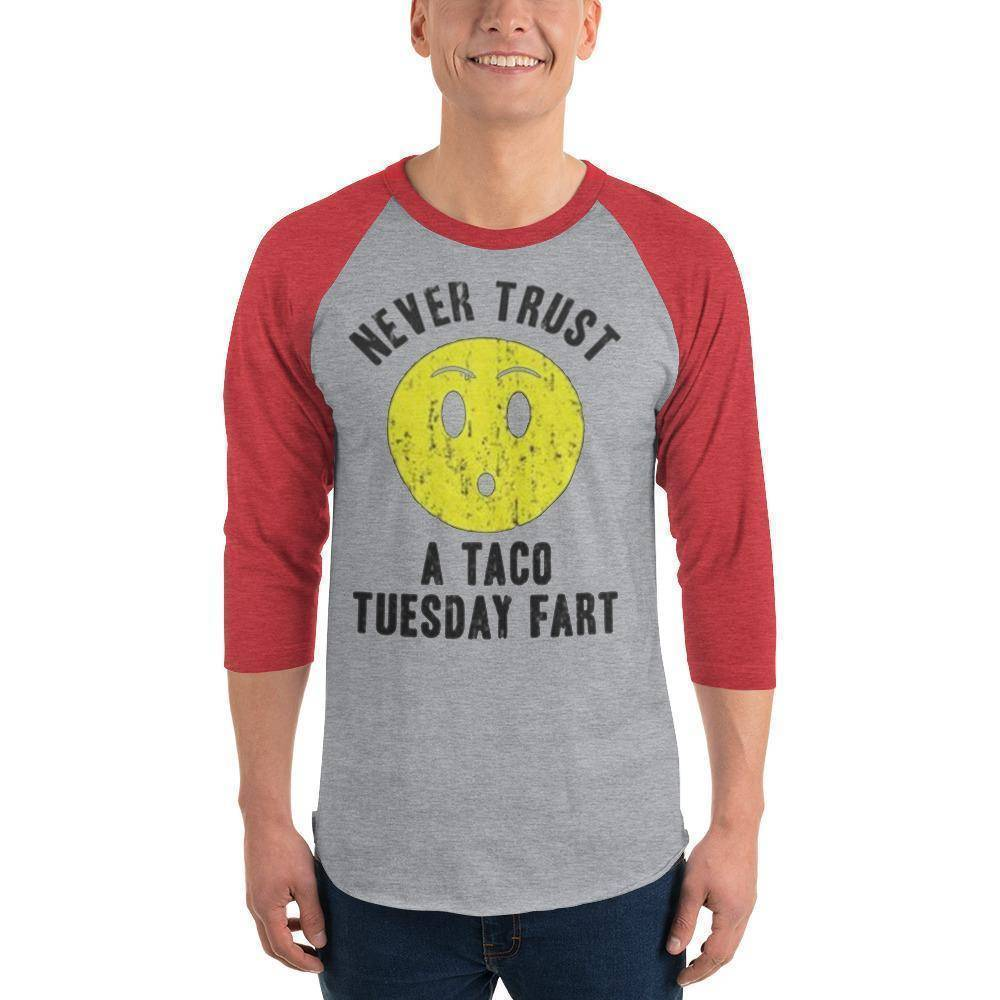Never Trust Taco Tuesday 3/4 sleeve raglan shirt  -  Heather Grey/Heather Red / XS  -  Shirt  - SNS Outlet