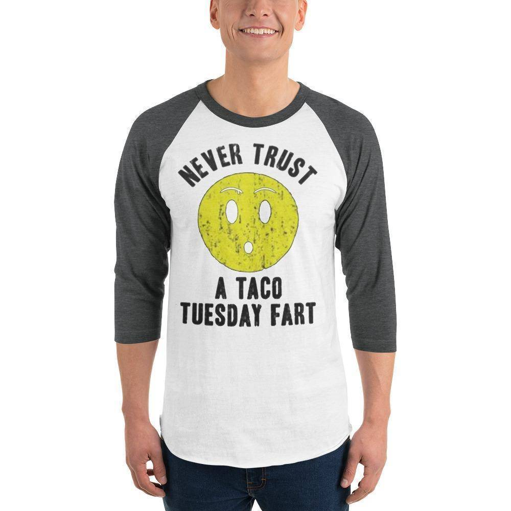 Never Trust Taco Tuesday 3/4 sleeve raglan shirt  -  White/Heather Charcoal / XS  -  Shirt  - SNS Outlet