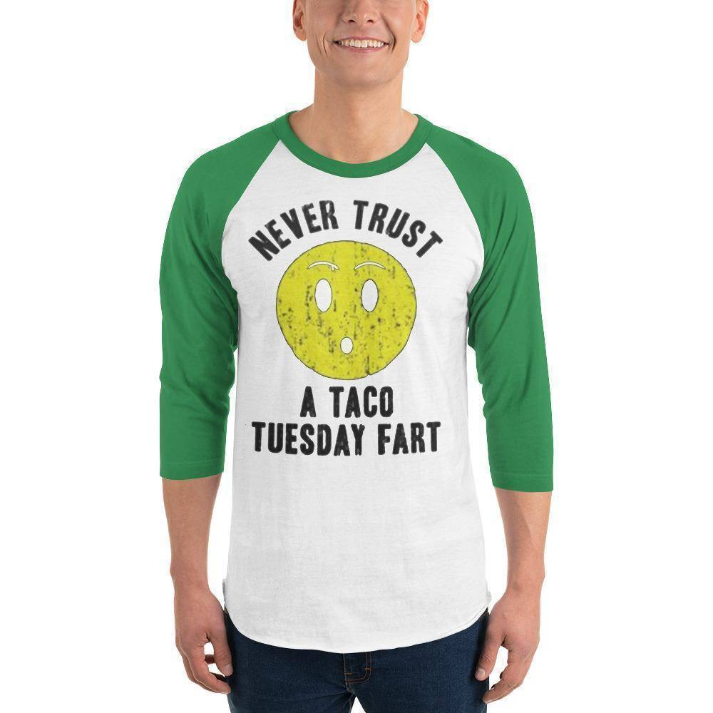 Never Trust Taco Tuesday 3/4 sleeve raglan shirt  -  White/Kelly / M  -  Shirt  - SNS Outlet