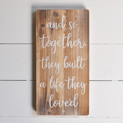 Together They Built Sign - GooeyGump Designs