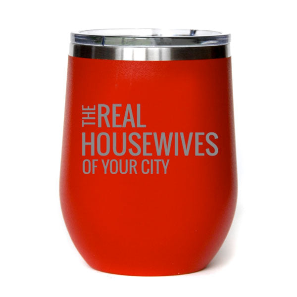 Custom Real Housewives Wine Tumbler- Set of 4 - GooeyGump Designs