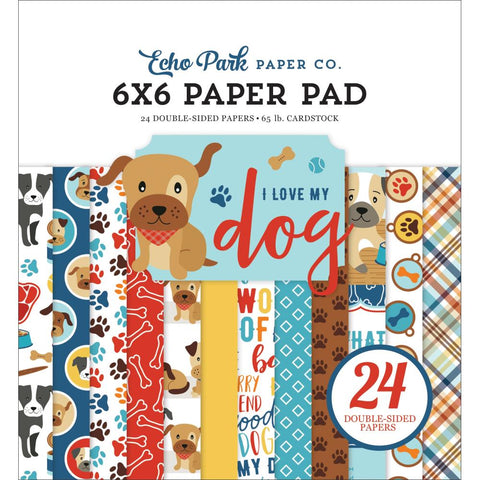"Echo Park Double-Sided Paper Pad 6""X6"" 24/Pkg-I Love My Dog, 12 Designs/2 Each"