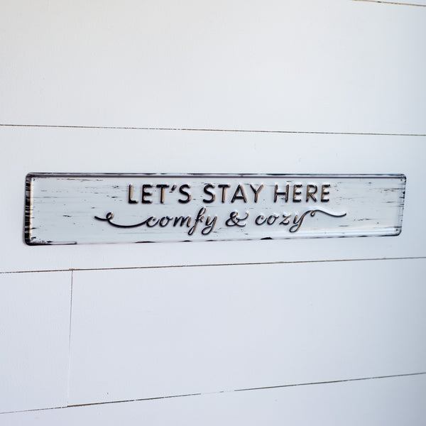 """Let's Stay Here"" enamel sign"