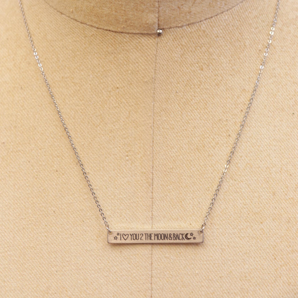 """I love you to the moon and back"" silver bar necklace"