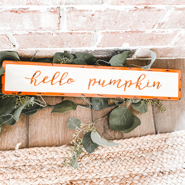 Hello pumpkin sign, 20""