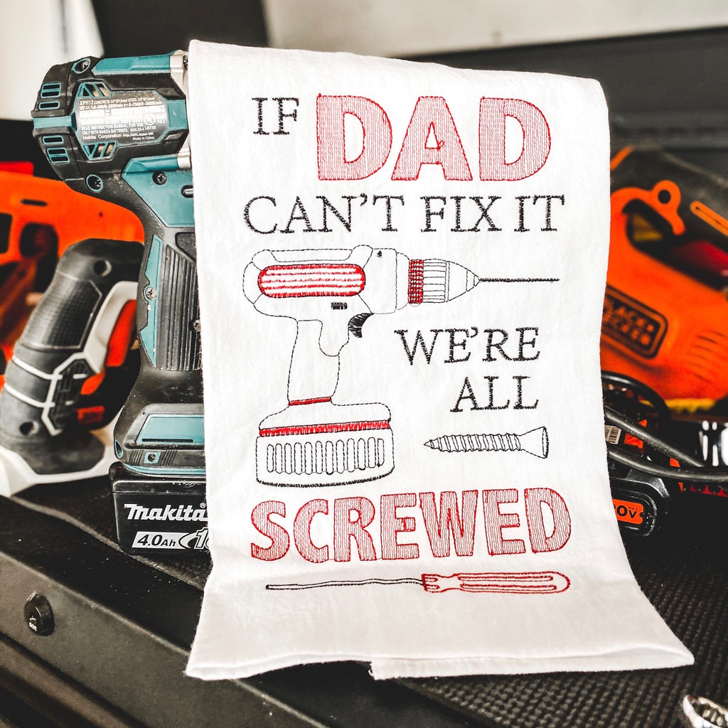 """If dad can't fix it"" tea towel"