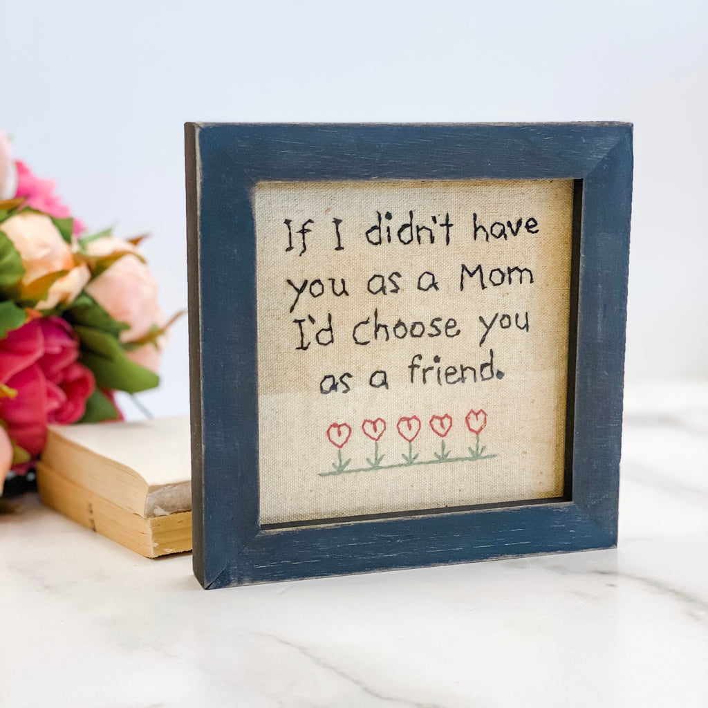 "Hand stitched frame art with ""I'd choose you"" quote"