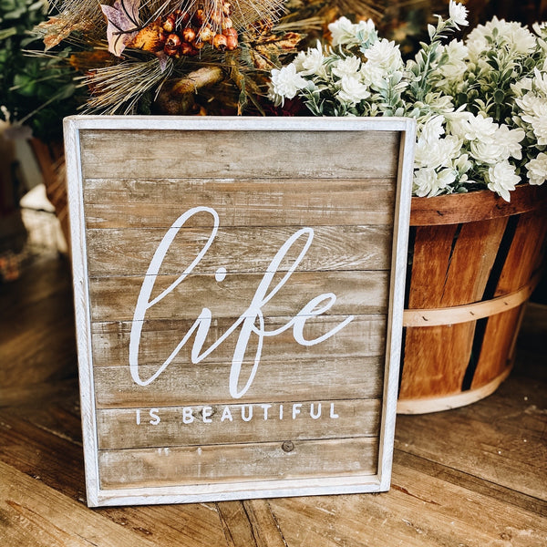 """Life is beautiful"" wooden sign"