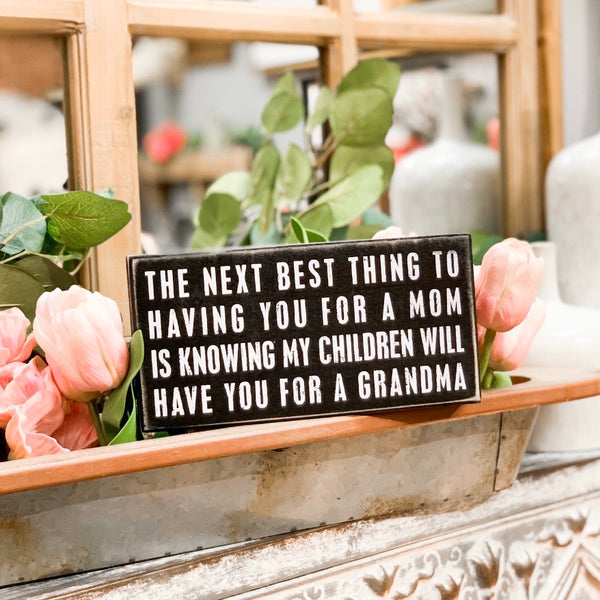 "Sign with ""Grandma"" quote"