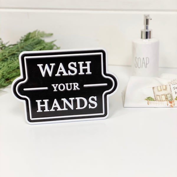 """Wash Your Hands"" enamel sign"