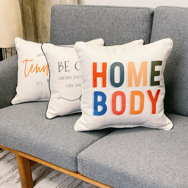 """Home Body"" Pillow"