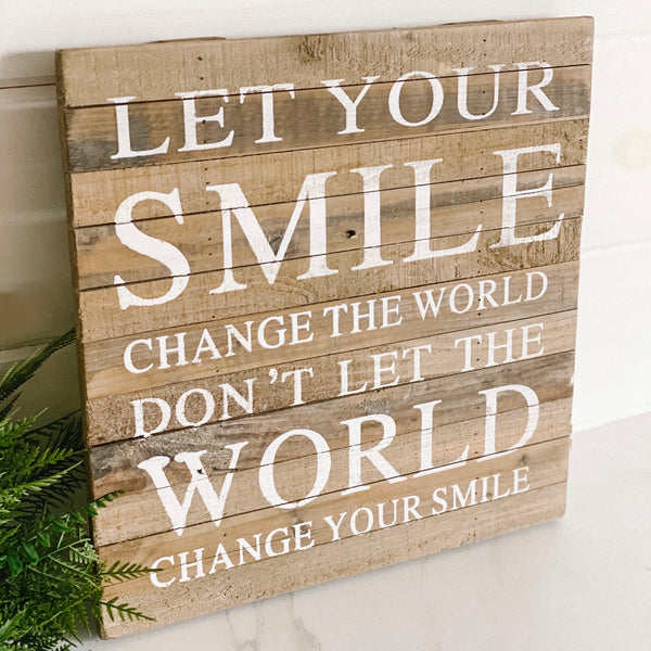 """Smile"" wooden sign"