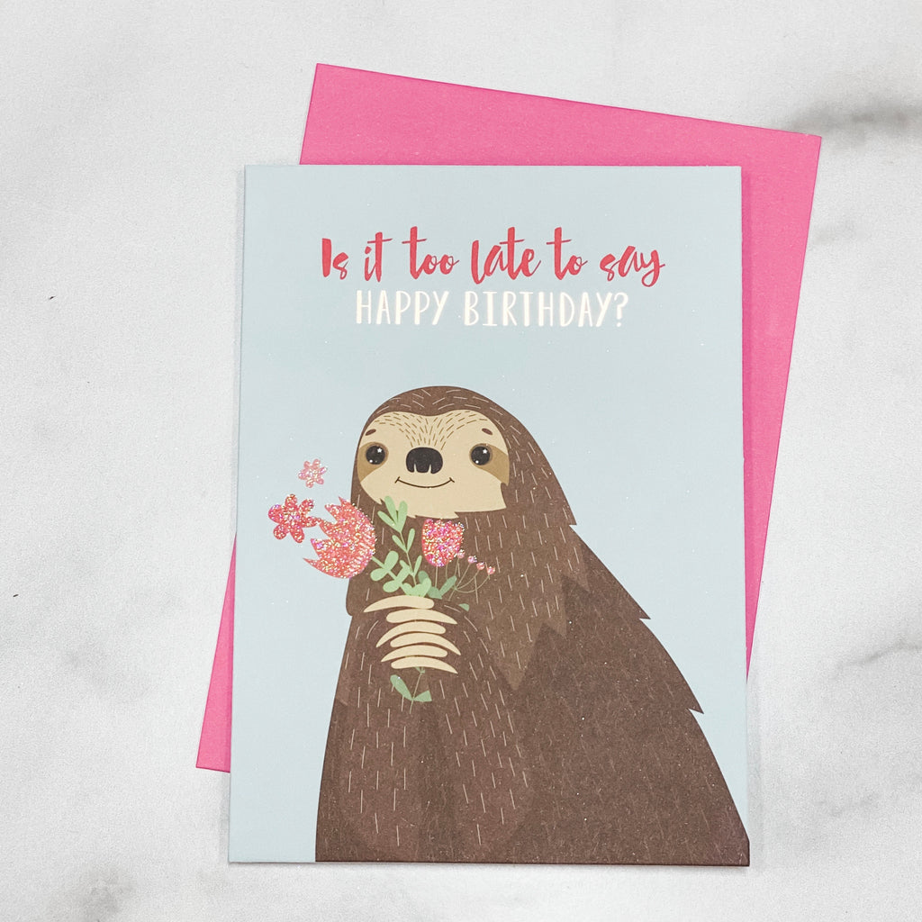 "Belated ""Birthday"" greeting card"