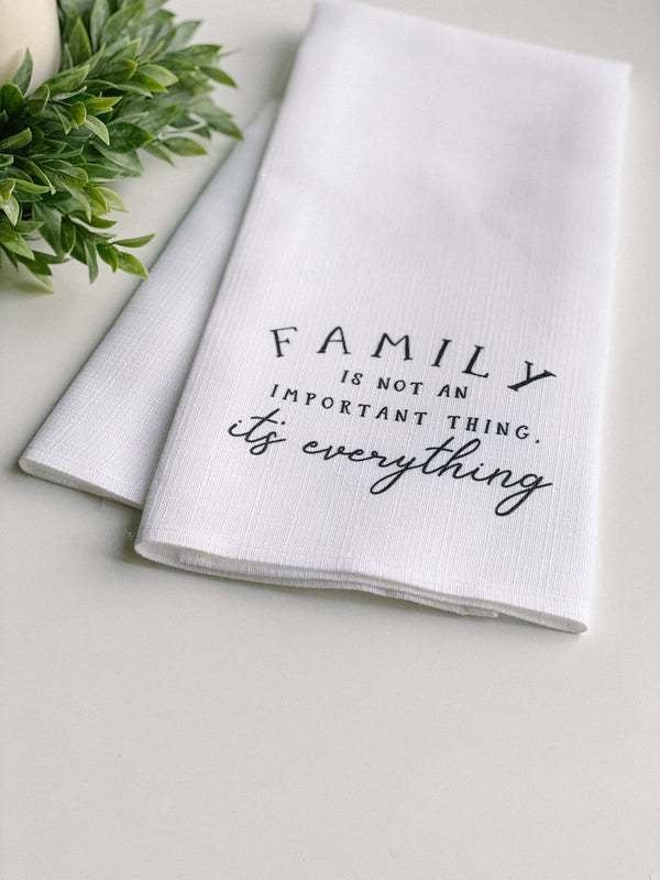 """Family is Everything"" toweL"