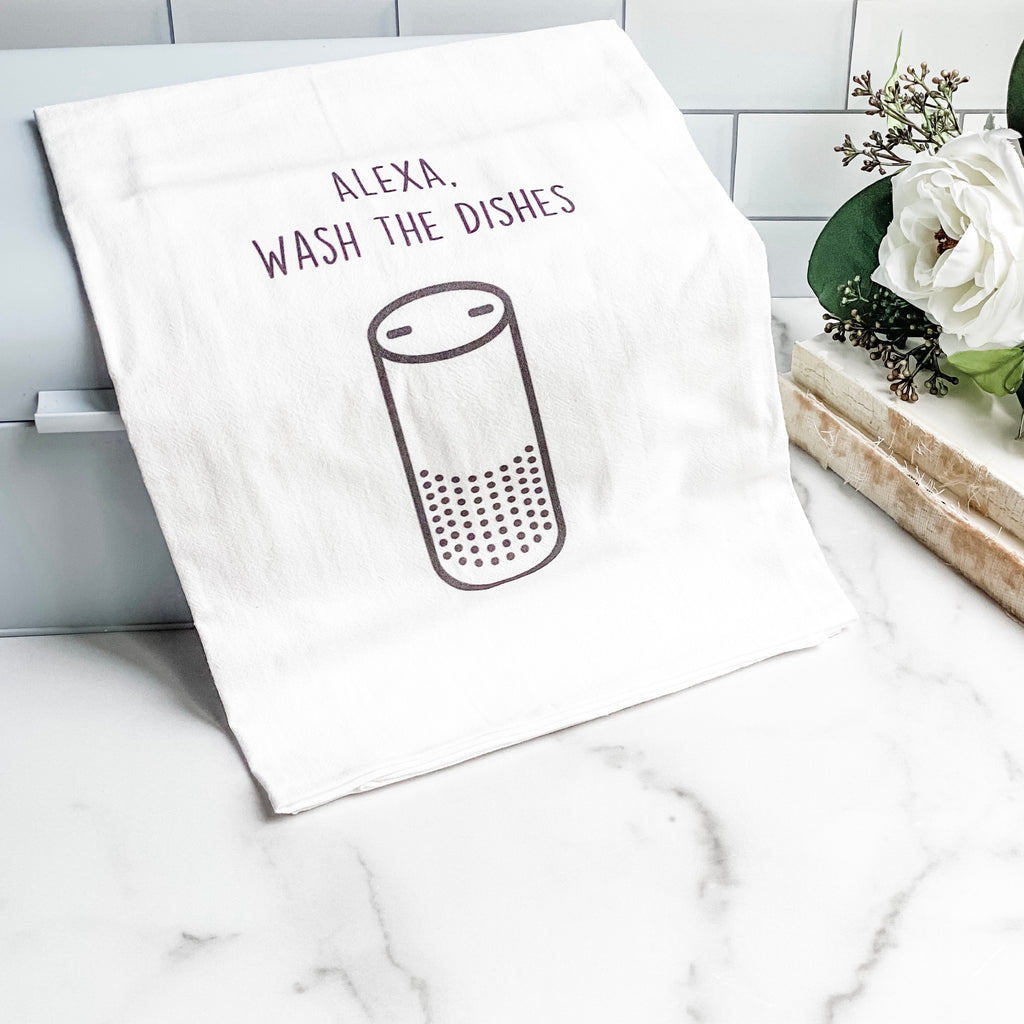 "Alexa tea towel ""Wash the Dishes"""