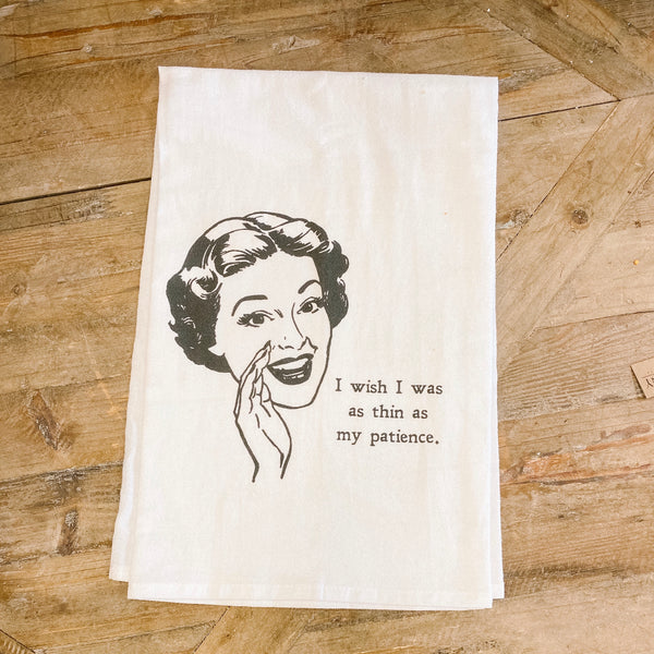 """Thin patience"" tea towel"