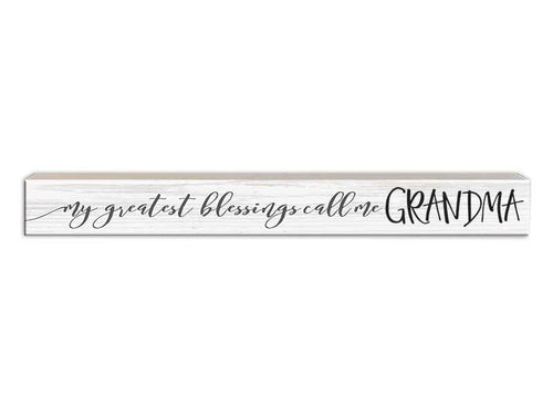 My Blessings Call Me Grandma Sign