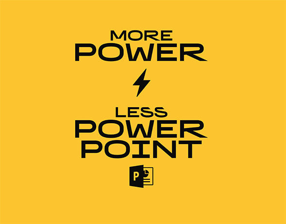 Poster - More power less power point