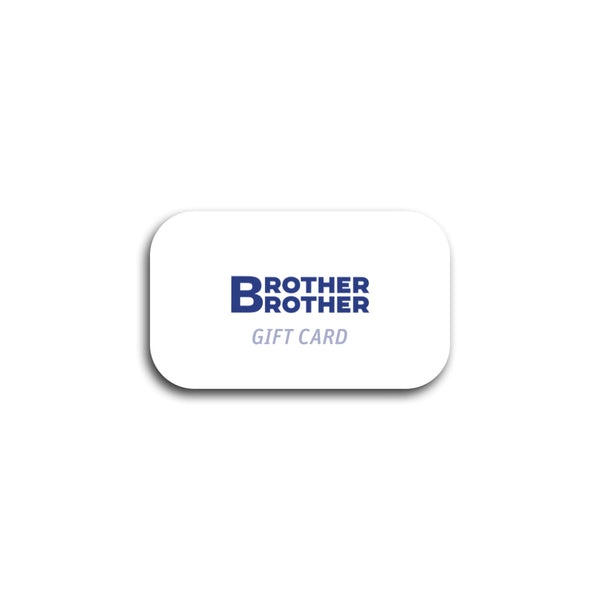 Brother Brother Gift Card