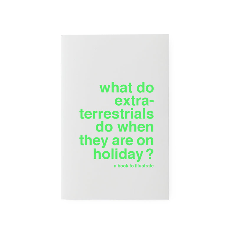 what do extraterrestrials do ...