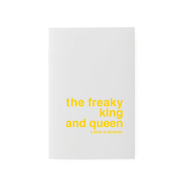 the freaky king and queen