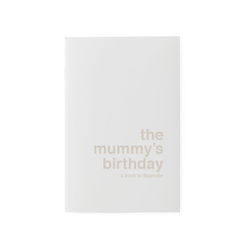 the mummy's birthday