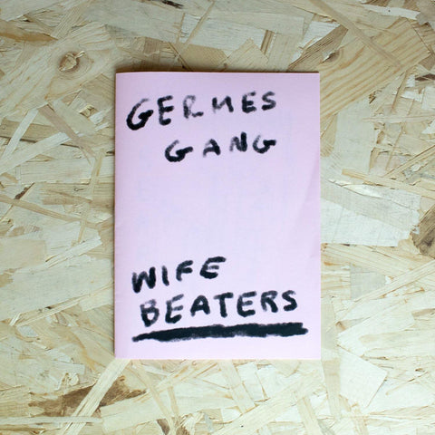 Germes Gang - Wife Beaters