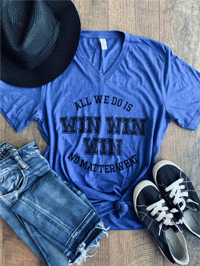 All we do is WIN WIN WIN Tee