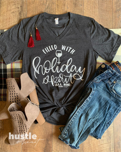 Filled with Holiday Spirit Tee
