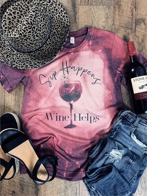 Sip Happens Wine Helps Tee