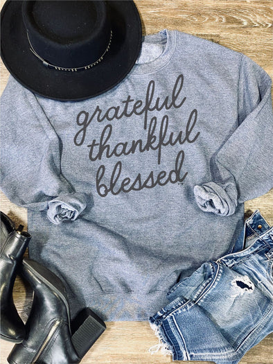 Grateful Thankful Blessed Sweatshirt