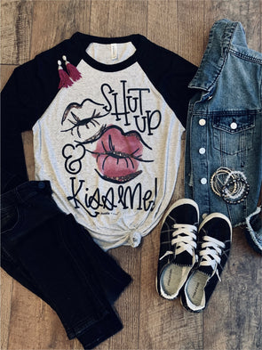 Shut up and Kiss Me Raglan