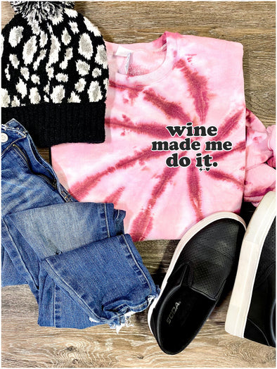 Wine Made Me Do it Valentine Wine Slushy Tie Dye