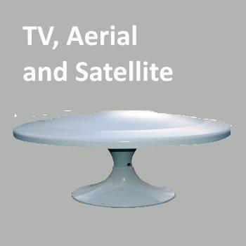 TV, Aerial and Satellite