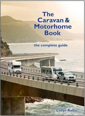 The Caravan & Motorhome Book - by Collyn Rivers Collyn Rivers