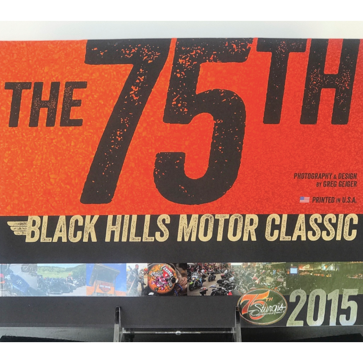 The 75th Black Hills Motor Classic