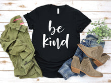 Load image into Gallery viewer, Blessed Inspirational Be Kind Message T-Shirt (Unisex)