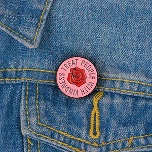 Treat People With Kindness Enamel Pin for Shirt, Hat, Jacket, Hoodie or Bag