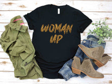 Load image into Gallery viewer, Leopard Woman Up Message T-Shirt (Unisex)