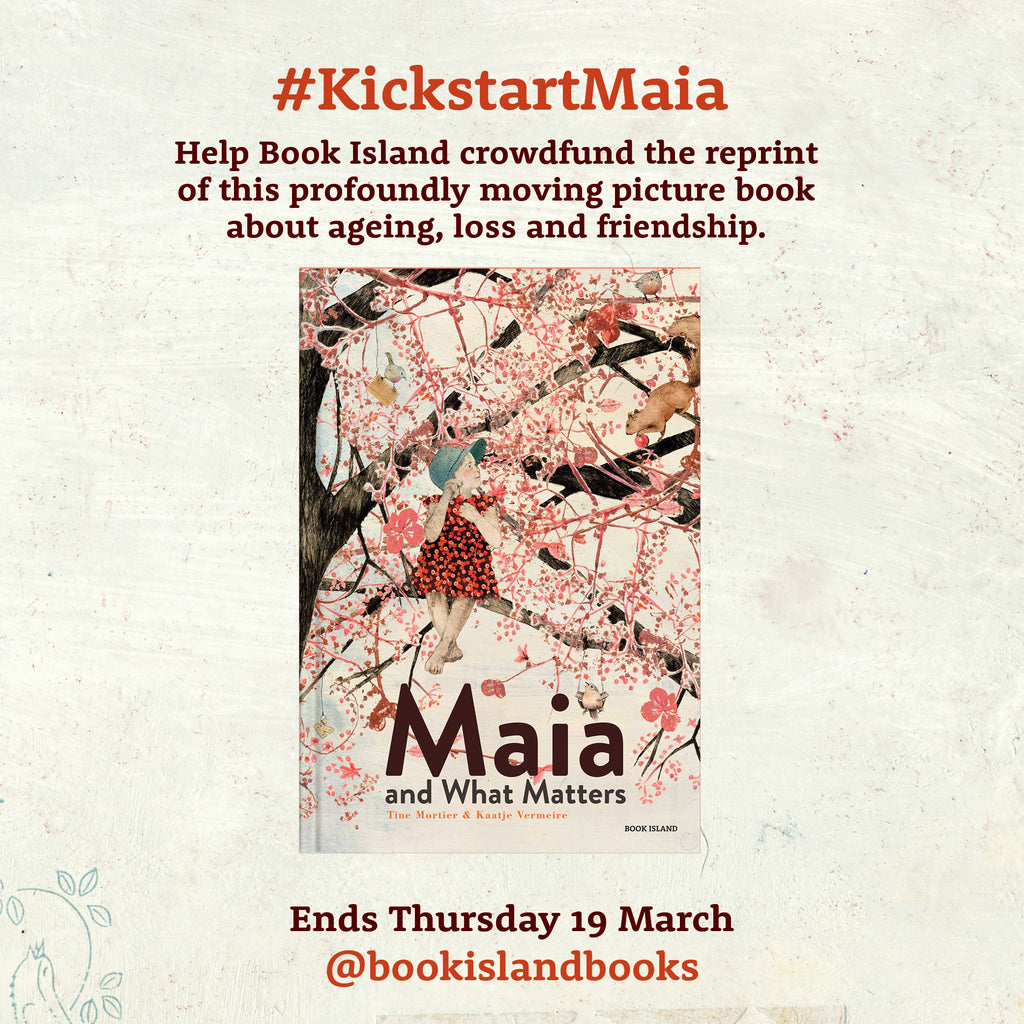 Help us crowdfund the reprint of 'Maia and What Matters'