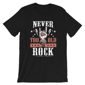 Never To Old To Rock (red) | Unisex-T-Shirt | Rock'N'Shirt