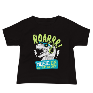 ROARRRR - Music ON -Baby T-Shirt