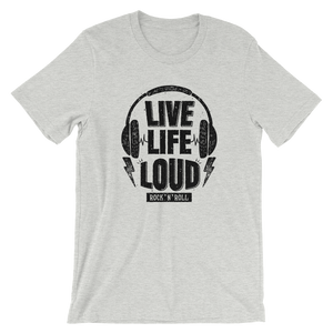 LIVE LIFE LOUD! (light)  | Premium Qualität T-Shirt | RNS