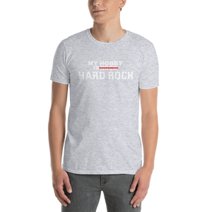 My Hobby Is HARD ROCK | Premium Qualität T-Shirt
