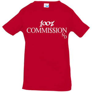 100% Commi$$ion T Shirt - Infant 6-24 Months