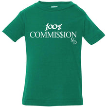 Load image into Gallery viewer, 100% Commi$$ion T Shirt - Infant 6-24 Months