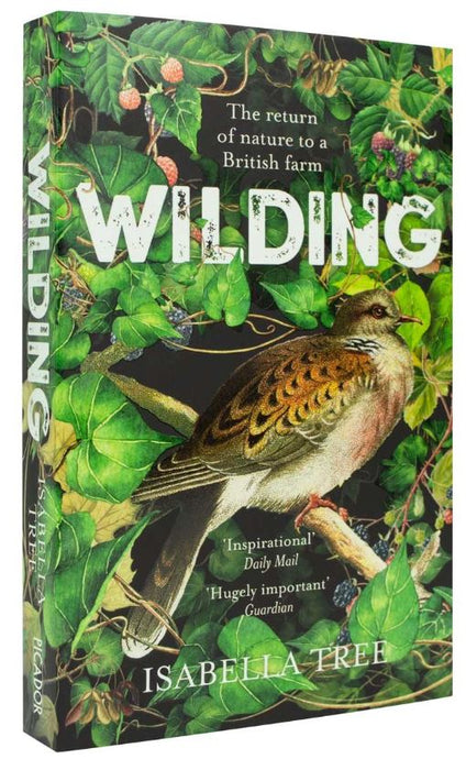 """An honest account of how land management can be tipped in favour of wildlife"": A review of Wilding by Isabella Tree"