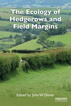 Load image into Gallery viewer, The Ecology of Hedgerows and Field Margins