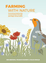 Load image into Gallery viewer, Farming with Nature: Promoting biodiversity across Europe through partridge conservation