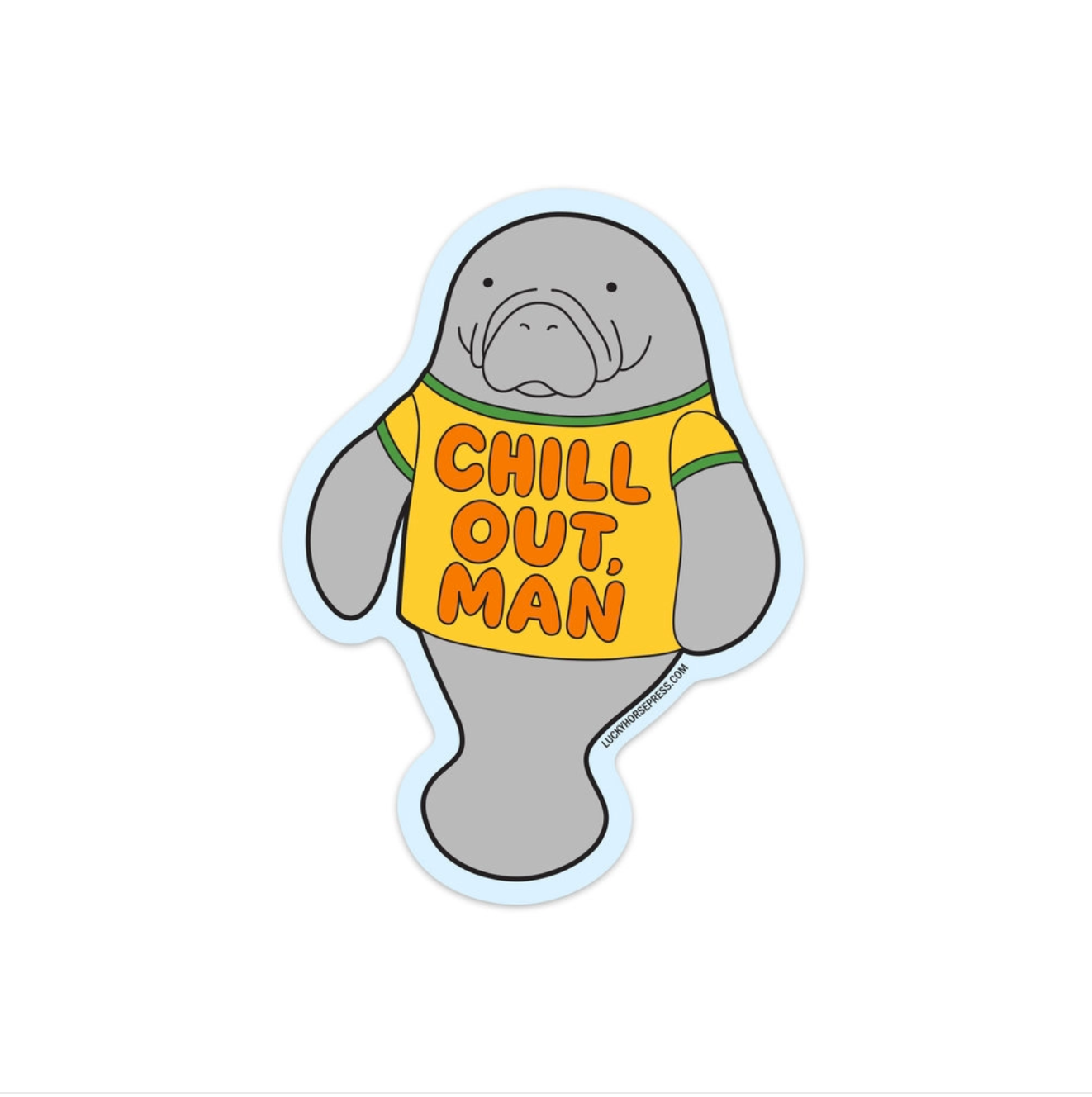 Sticker- Chill Out Man
